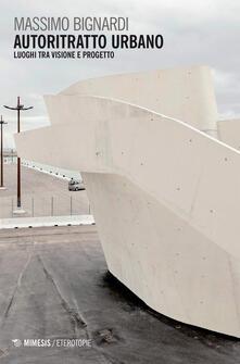 Nicocaradonna.it Autoritratto urbano. Luoghi tra visione e progetto Image