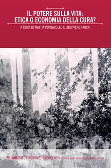 Il potere sulla vita: etica o economia della cura?.pdf