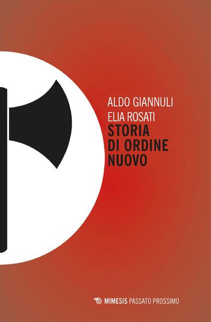 Storia di ordine nuovo - Aldo Giannuli,Elia Rosati - ebook
