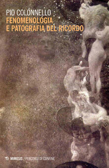 Rallydeicolliscaligeri.it Fenomenologia e patografia del ricordo Image