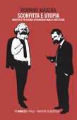 Libro Sconfitta e utopia. Identità e feticismo attraverso Marx e Nietzsche Romano Màdera