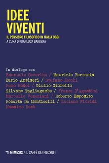 Voluntariadobaleares2014.es Idee viventi. Il pensiero filosofico in Italia oggi Image