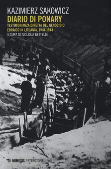Winniearcher.com Diario di Ponary. Testimonianza diretta del genocidio ebraico in Lituania, 1941-1943 Image