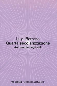 Quarta secolarizzazione. Autonomia degli stili.pdf