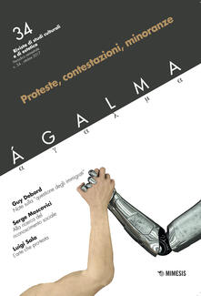 Ágalma. Vol. 34: Proteste, contestazioni, minoranze..pdf