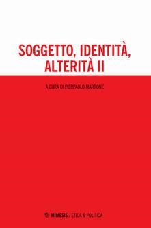 Milanospringparade.it Soggetto, identità, alterità. Vol. 2 Image