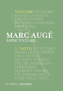 Saper toccare - Francesca Nodari,Marc Augé - ebook