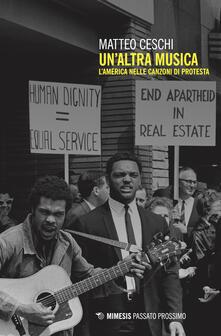 Un altra musica. LAmerica nelle canzoni di protesta.pdf