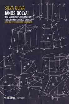 Winniearcher.com János Bolyai. Uno sguardo psicoanalitico su genio matematico e follia Image