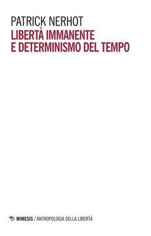 Libertà immanente e determinismo del tempo.pdf