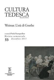 Cultura tedesca (2017). Vol. 53: Weimar. Letà di Goethe (Dicembre)..pdf