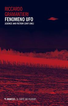 Grandtoureventi.it Fenomeno ufo. «Science and fiction» (1947-1961) Image