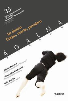 Ágalma. Vol. 35: La danza. Corpo, morte, pensiero..pdf