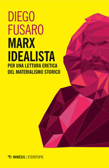 Voluntariadobaleares2014.es Marx idealista. Per una lettura eretica del materialismo storico Image