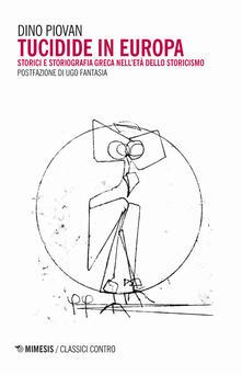 Ilmeglio-delweb.it Tucidide in Europa. Storici e storiografia greca nell'età dello storicismo Image