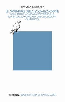 Antondemarirreguera.es Le avventure della socializzazione. Dalla teoria monetaria del valore alla teoria macro-monetaria della produzione capitalistica Image