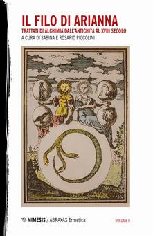 Cefalufilmfestival.it Il filo di Arianna. Trattati di alchimia dall'antichità al XVIII secolo. Vol. 2 Image