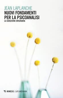 Nordestcaffeisola.it Nuovi fondamenti per la psicoanalisi. La seduzione originaria Image