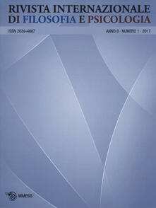 Nicocaradonna.it Rivista internazionale di filosofia e psicologia (2017). Vol. 1 Image