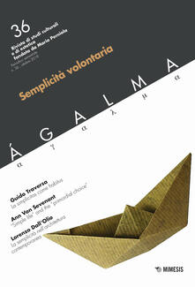 Listadelpopolo.it Ágalma (2018). Vol. 36: Semplicità volontaria. Image