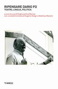 Libro Ripensare Dario Fo. Teatro, lingua, politica