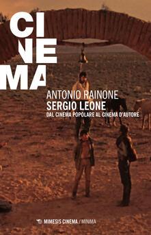 Lpgcsostenible.es Sergio Leone. Dal cinema popolare al cinema d'autore Image