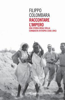 Squillogame.it Raccontare l'impero. Una storia orale della conquista d'Etiopia (1935-1941) Image
