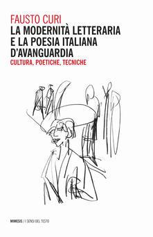 Cefalufilmfestival.it La modernità letteraria e la poesia italiana d'avanguardia. Cultura, poetiche e tecniche Image