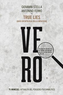 True lies. Quasi unapologia della menzogna.pdf