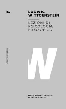 Secchiarapita.it Lezioni sulla psicologia filosofica. Dagli appunti (1946-47) di Peter T. Geach Image