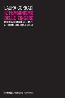 Il femminismo delle zingare. Intersezionalità, alleanze, attivismo di genere e queer - Laura Corradi - ebook