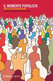 Listadelpopolo.it Il momento populista. Ernesto Laclau in discussione Image