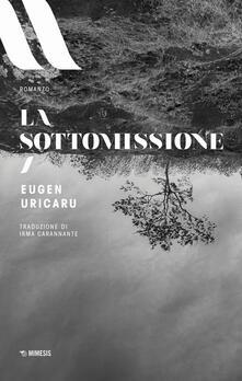 La sottomissione - Eugen Uricaru - copertina
