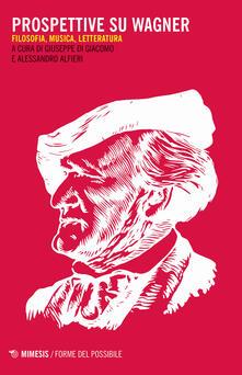 Winniearcher.com Prospettive su Wagner. Filosofia, musica e letteratura Image