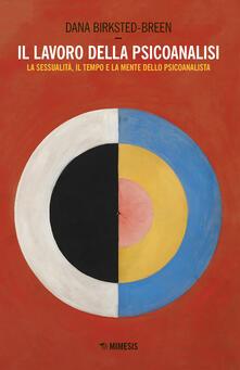 Antondemarirreguera.es Il lavoro della psicoanalisi. La sessualità, il tempo e la mente dello psicoanalista Image