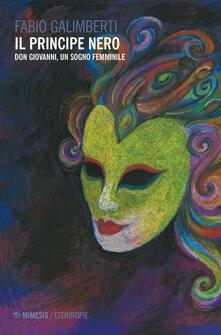 Parcoarenas.it Il principe nero. Don Giovanni, un sogno femminile Image