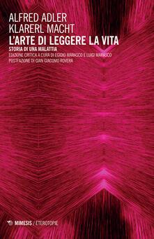 Voluntariadobaleares2014.es L' arte di leggere la vita. Storia di una malattia. Ediz. critica Image