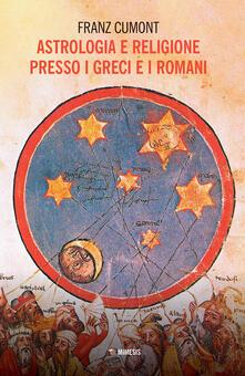 Mercatinidinataletorino.it Astrologia e religione presso i greci e i romani. Il culto degli astri nel mondo antico Image