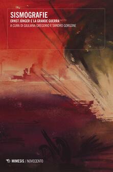 Osteriacasadimare.it Sismografie. Ernst Jünger e la Grande Guerra Image