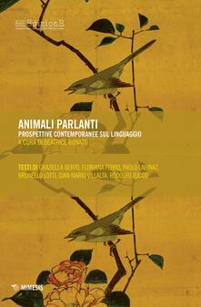 Animali parlanti. Prospettive contemporanee sul linguaggio.pdf