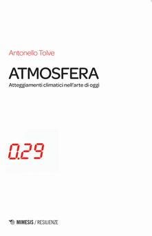 Atomicabionda-ilfilm.it Atmosfera. Atteggiamenti climatici nell'arte di oggi Image