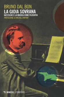 Ristorantezintonio.it La gioia sovrana. Nietzsche e la musica come filosofia Image