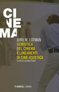 Libro Semiotica del cinema e lineamenti di cine-estetica Jurij Mihajlovic Lotman