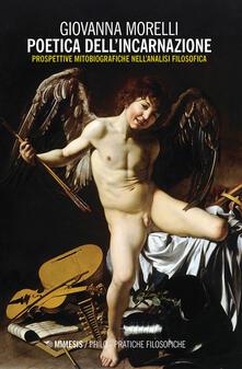 Antondemarirreguera.es Poetica dell'incarnazione. Prospettive mitobiografiche nell'analisi filosofica Image