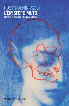 L emisfero muto. Fenomeni mistici e neuroscienze.pdf