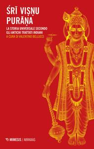 Libro Sri Visnu Purana. La storia universale secondo gli antichi trattati indiani