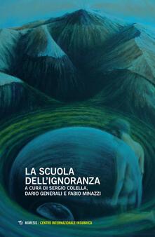 Writersfactory.it La scuola dell'ignoranza. Atti della giornata di studi (Milano, 26 maggio 2018) Image