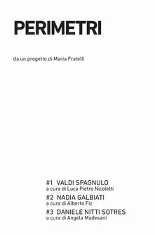 Capturtokyoedition.it Perimetri: Valdi Spagnulo-Nadia Galbiati-Daniele Nitti Sotres. Ediz. illustrata Image