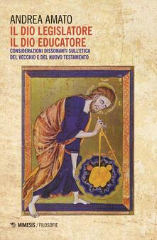 Camfeed.it Il Dio legislatore, il Dio educatore. Considerazioni dissonanti sull'etica del Vecchio e Nuovo Testamento Image