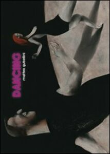 Foto Cover di Dancing, Libro di Matteo Gubellini, edito da Logos